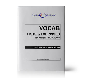YEDİTEPE Proficiency VOCAB LISTS & EXERCISES