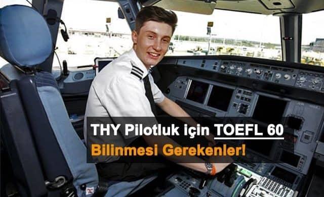 THY Pilotluk TOEFL 60 Puan İçin Bilinmesi Gerekenler