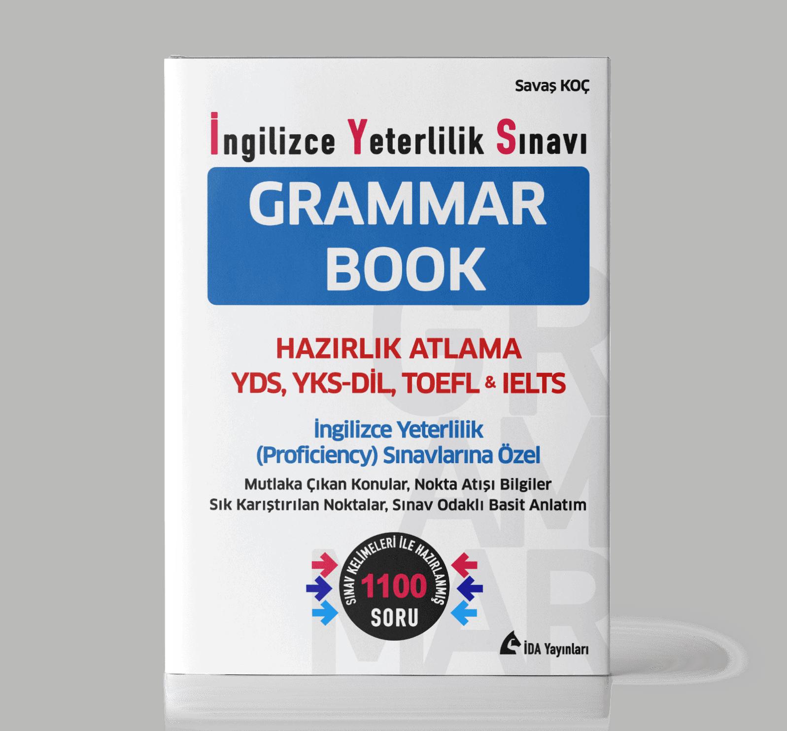 İNGİLİZCE YETERLİLİK SINAVI (İYS) GRAMMAR BOOK